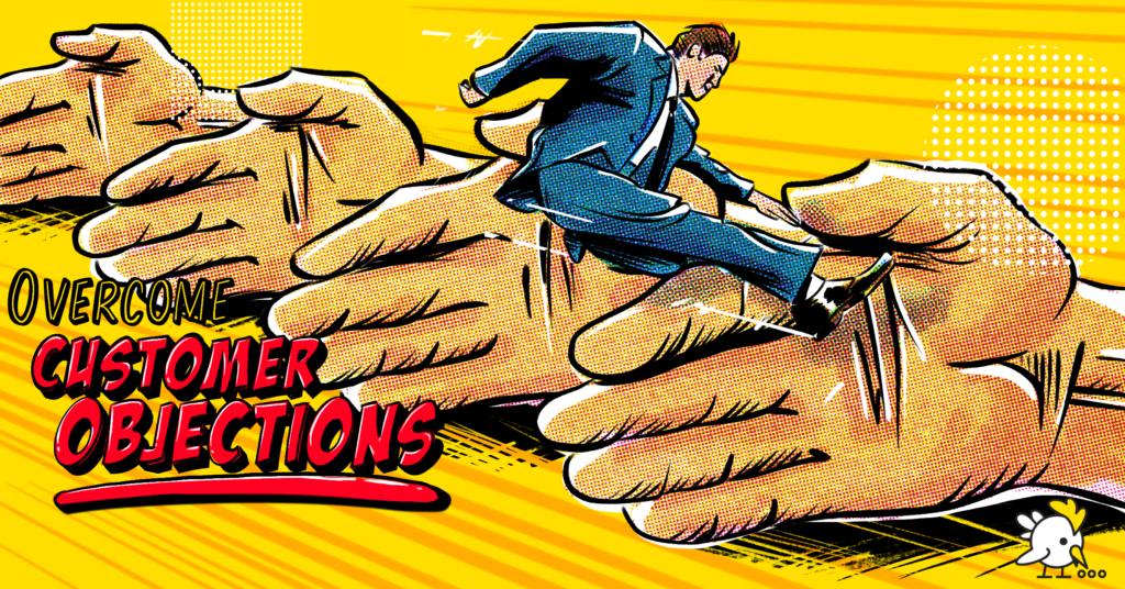 10 Useful Sales Tips For Overcoming Customer Objections