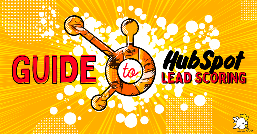 Illustration Of Guide To Hubspot Lead Scoring