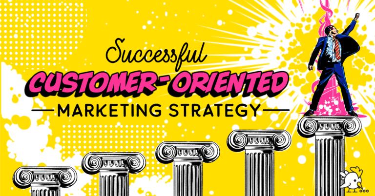 Illustration Of Customer Oriented Marketing Strategy