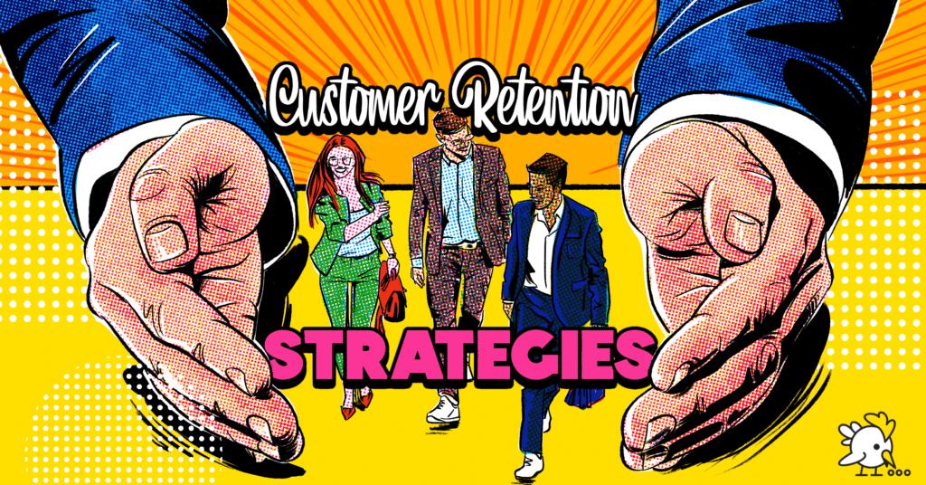 Illustration Of Customer Retention Strategies