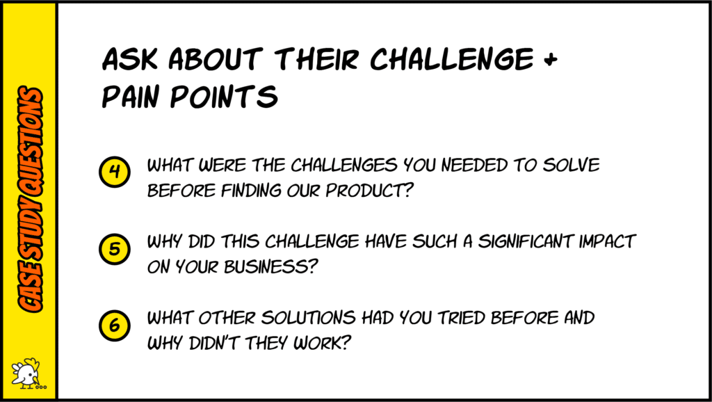 Case Study Questions About Challenge And Pain Points