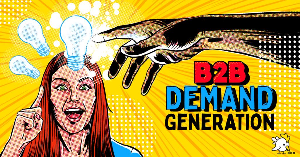 Illustration Of B2B Demand Generation
