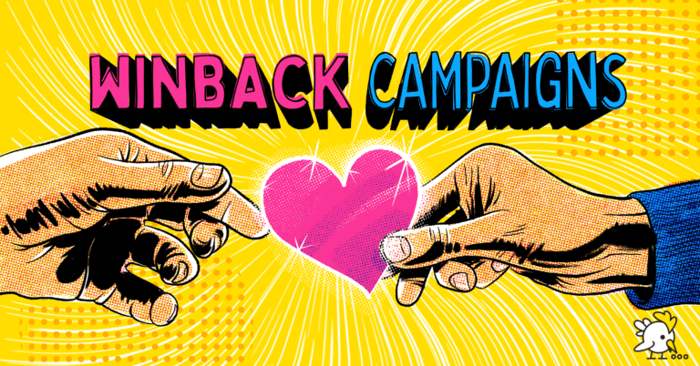 5 Captivating Winback Campaign Ideas And How To Get Started